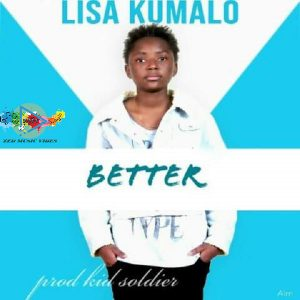 Lisa Kumalo - Better