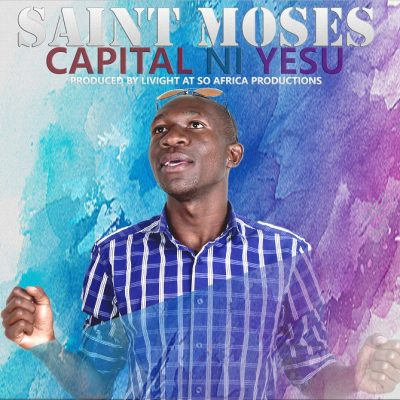 Saint Moses - Capital Ni Yesu