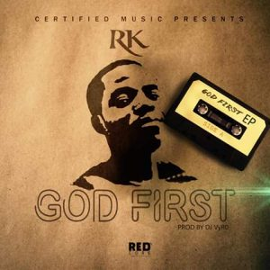 RK - God First (EP)
