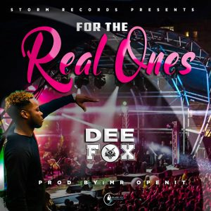 Dee Fox - For Real Ones