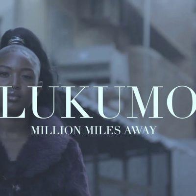 Video:Lukumo - Milion Miles