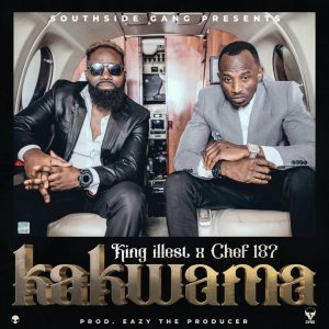 King Illest ft Chef 187 - Kakwama