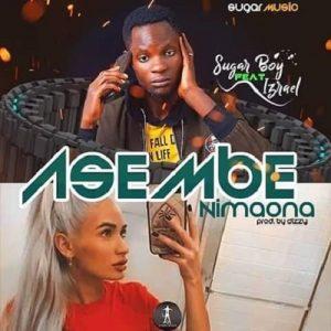 Sugar Boy ft Izrael - Asembe Nimaona