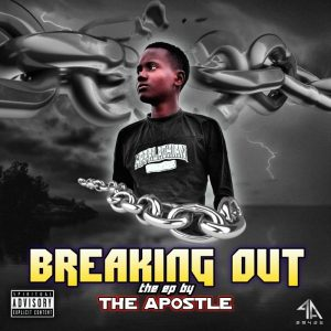 The Apostle - Breaking Out (EP)
