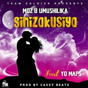 Moz B ft Yo Maps - Sinizakusiya