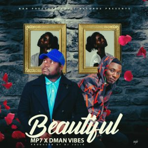 Mp Seven Ft Dman Vibes - Beautiful (Prod. DJ Julio)