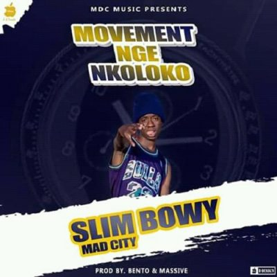 Slim Bowy - Movement Nge Nkoloko (pro-massive)