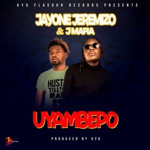 JayOne Jeremizo & J Mafia - Ayambepo (Produced By Uyo)
